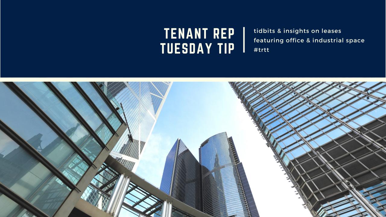 Tenant Rep Tuesday Tip